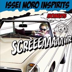 ISSEI NORO INSPIRITS |ディス...
